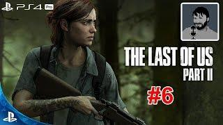 Одни из нас: Часть 2 прохождение #6 на PS4 Pro (The Last of Us 2)