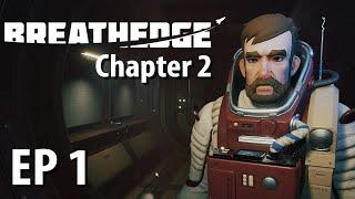 BREATHEDGE CHAPTER 2 | Ep 1 | Russian Subnautica in Space | Breathedge Beta Gameplay!