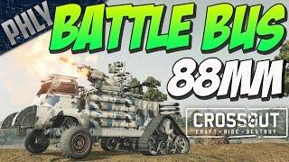 88MM RUSSIAN BATTLE BUS (Crossout Gameplay)