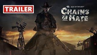 Трейлер игры Dead By Daylight   Chains Of Hate