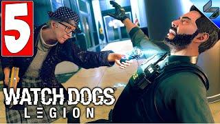 Прохождение Watch Dogs Legion (Легион) ➤ Часть 5 ➤ На Русском ➤ Обзор На ПК [2020]
