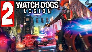 Прохождение Watch Dogs Legion (Легион) ➤ Часть 2 ➤ На Русском ➤ Обзор На ПК [2020]