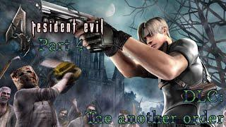 Resident Evil 4/Biohazard 4:The another order - прохождение без комментариев - Part 4