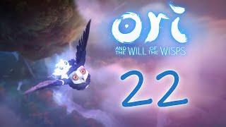 Ori and the Will of the Wisps - Прохождение игры на русском [#22]   PC