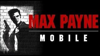 #1 прохождение Max Payne Mobile [Android]