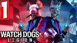 Прохождение Watch Dogs Legion (Легион) ➤ Часть 1 ➤ На Русском ➤ Обзор На ПК [2020]