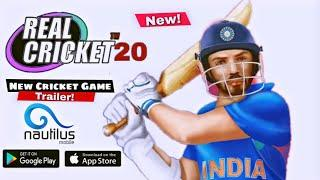 Real Cricket 20 New Game Trailer! By Nautilus moblie company!| Realistic Features+Commentary!